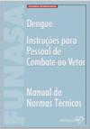 Livro Dengue – instruções para pessoal de combate ao vetor – manual de normastécnicas
