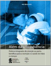 praticas integradas de atencao ao parto beneficas para nutricao e saude das maes e criancas