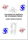 Socorros de Urgência em atividades físicas – cursoteórico-prático